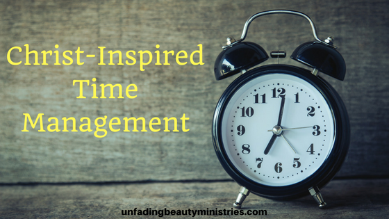 Christ-Inspired Time Management