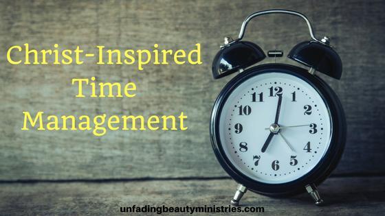 Christ-Inspired Time Management