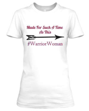 Made For Such A Time As This Women's T-Shirt 21.97