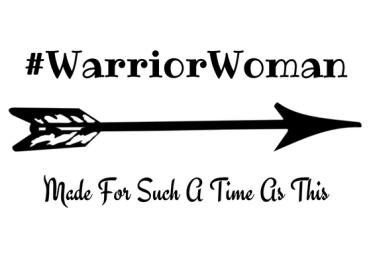 #WarriorWoman